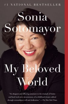 Photo of a book cover My Beloved World by Sonia Sotomayor with Sonia's portrait on the cover